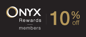 ONYX Rewards members 10% off